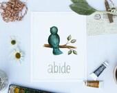 Abide 8x10 Print