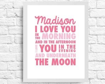 8X10 I Love You Underneath The Moon-  Wall Art - Nursery Art- Customizable Name- Inspirational Quote- Baby Girl or Boy Nursery- Typography