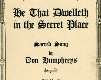 """1950 Sheet music, """"He That Dwelleth In The Secret Place"""""""