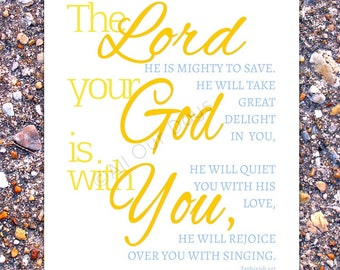 The Lord Your God is with You // Zephaniah 3:17 // Yellow and Blue // INSTANT DOWNLOAD // Wall Art Print // Nursery Art