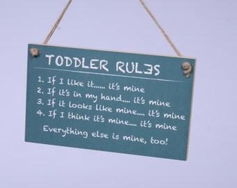 Kid's Playroom Sign No. 3 - Toddler Rules