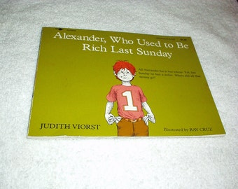 Vintage 1978 ALEXANDER, Who Used to Be Rich Last Saturday Children BOOK By Judith VIORST (32-pages)  Rare, Like New