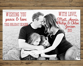 Holiday Cards - Christmas Photo Card - Custom - Printable File - Red Text  Peace and Love