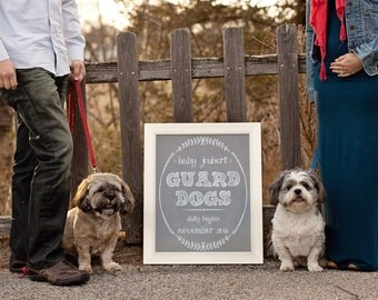 Guard Dog Chalkboard Printable file - pregnancy announcement/ we're expecting document 8x10 or 16x20