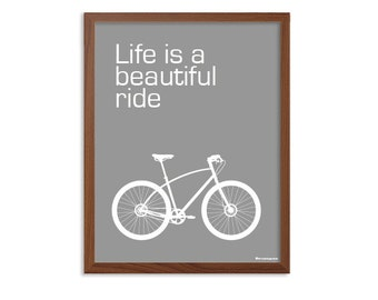 Life Is A Beautiful Ride Poster : Modern Typography Art Wall Decor Print 8 x 10 | INSTANT Digital Download Printable