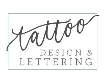 Custom Lettering and Calligraphy Tattoo Design
