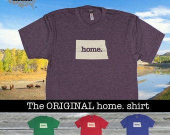 North Dakota Home. shirt- Men's/Unisex red green blue purple
