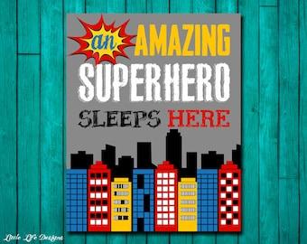 An Amazing Superhero Sleeps Here. Superhero Room Decor. Superhero Party. Boys Room Decor. Superhero Sign. Little Boys Wall Art. Superheroes