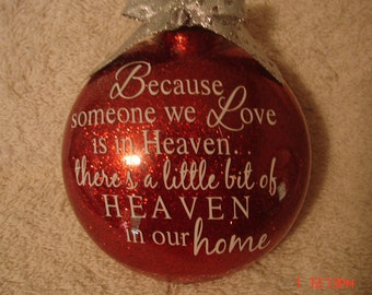 Because someone we love is in heaven glittered ornament