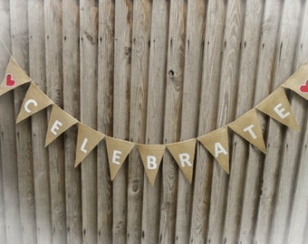 Celebrate Banner Celebrate Garland Celebrate Party Decor Birthday Party Engangement Parties Decor Wedding Showers Decor Baby Showers Party