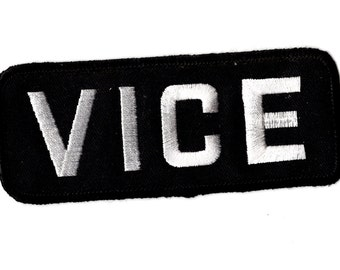 Vice embroidered iron on patch