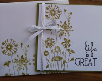 HANDMADE Greeting Card - Life is Great