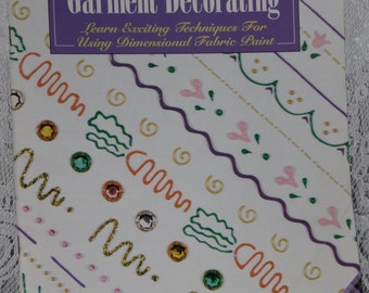 Beginner's Guide to Garment Decorating Booklet Wearable Art # 8999