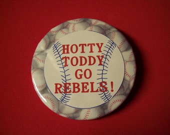 Ole Miss Hotty Toddy Baseball pin with baseball background 2 1/4 in