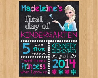 First Day of School Sign - First Day of Kindergarten Chalkboard Sign Printable Photo Prop - Personalized Back to School - ANY GRADE Frozen