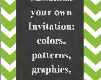 Customize your own invitation!