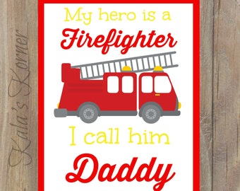 FIREFIGHTER NURSERY Art - Firefighter Decor - Firefighter Wall Art - Fireman Print - Fireman Art - Nursery Art - 8x10 unframed print