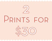 Two 8x10 Prints for Thirty Dollars sale – 2 prints for 30