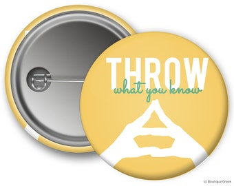 AGD Alpha Gamma Delta Throw What You Know Sorority Greek Button