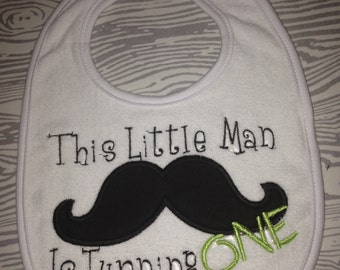 This Little Man is Turning ONE Bib/First Birthday Bib/Birthday Bib/Mustache Bib/ Mustache Birthday Bib