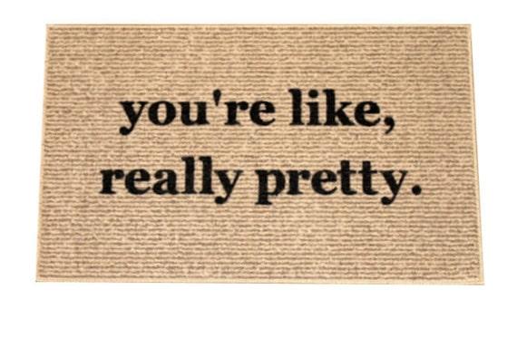The original you 39 re like really pretty decorative by for You re like really pretty rug