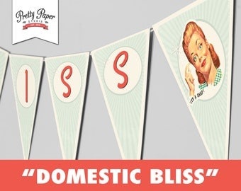 Domestic Bliss Banner - 50s Housewife Bridal Shower // INSTANT DOWNLOAD // 1950s Retro Bunting Decor // Printable DIY ws01