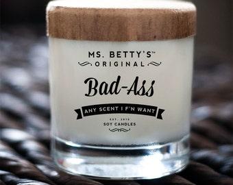 Ms. Betty's Original Bad-Ass Scented Soy Candle