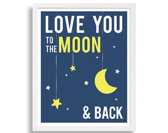 Love You to the Moon and Back Nursery Print Stars Nursery Art Blue and Yellow Nursery Decor Yellow Moon Print Baby Room Art Print Boys Room