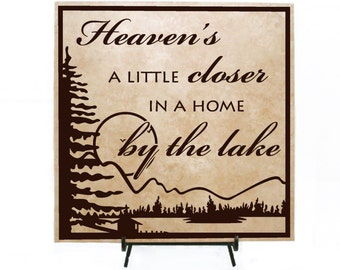 Heaven's a little closer in a home by the lake Sign - Lake home decor, Welcome to our home, Home on the lake, Lake house, Cabin decor