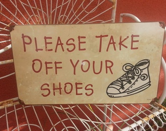 please take off your shoes metal sign 8x14 perfect for your front door colorful decor. Black Bedroom Furniture Sets. Home Design Ideas