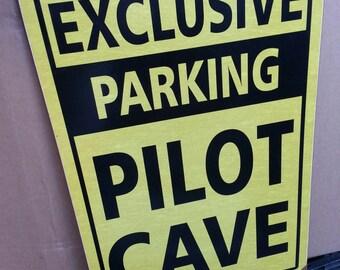 """Exclusive Parking Pilot Cave      metal sign  12x18""""  Funny,  pilot airplane hangar  decor"""