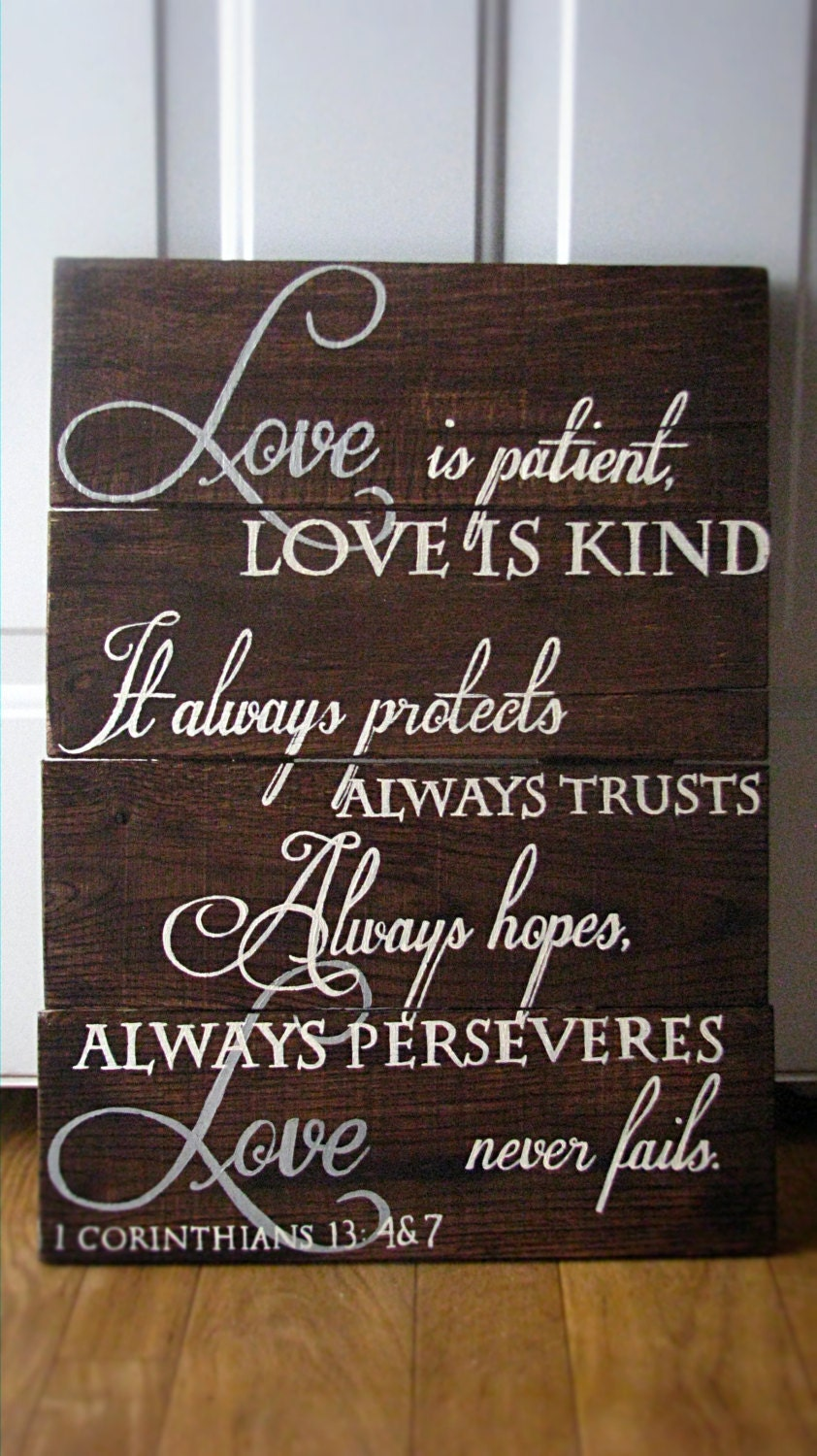 1 Corinthians 13 4 Amp 7 Hand Painted Pallet Sign On Rustic Walnut