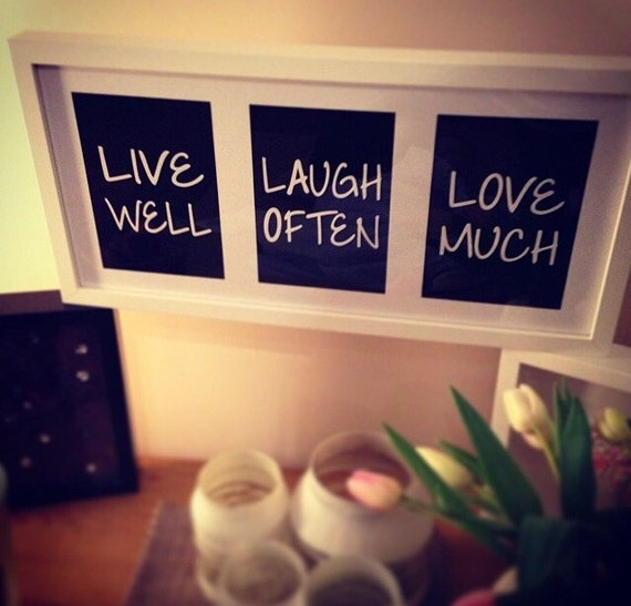 live well laugh often love much quote for a quote wall. Black Bedroom Furniture Sets. Home Design Ideas