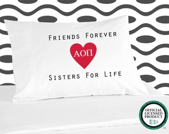 Digitally Printed Sorority Pillowcases - Alpha Omicron Pi Friends Forever Sisters for Life shown - More Sororities Available