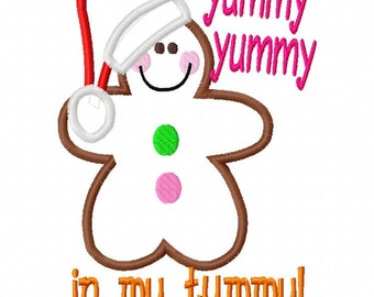 Yummy Yummy in my Tummy Gingerbread Christmas Applique Machine Embroidery Design 4x4 and 5x7