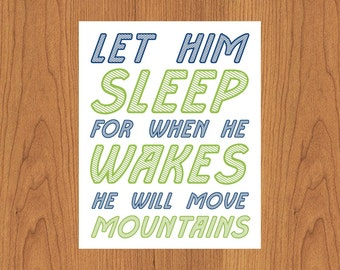 Let Him Sleep For When He Wakes He Will Move Mountains Nursery Wall Art Lime Navy Boys Room Baby Room Decor Boy Bedroom 8X10 Print (177)