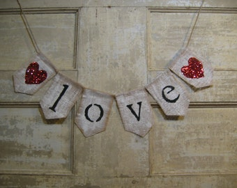 Love Banner, Love Bunting, Valentines Day Decor, Wedding Decor, Rustic Burlap, Burlap Garland, Photo Prop, Wedding Bunting, Just Married