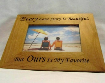 """Personalized Wooden Picture Frame- """"Our Love Story"""" For Weddings and Anniversaries"""
