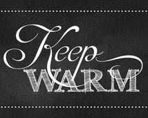 """Wedding """"KEEP WARM"""" Sign, Chalkboard, Printable, DIY, Sign, Blanket, Basket, Guest Blankets"""