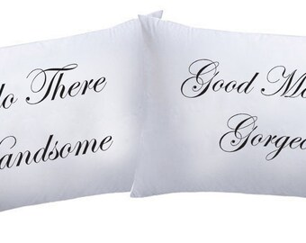 Hello Handsome Good Morning Gorgeous Couple Super Soft Pillowcases HHGGPL01