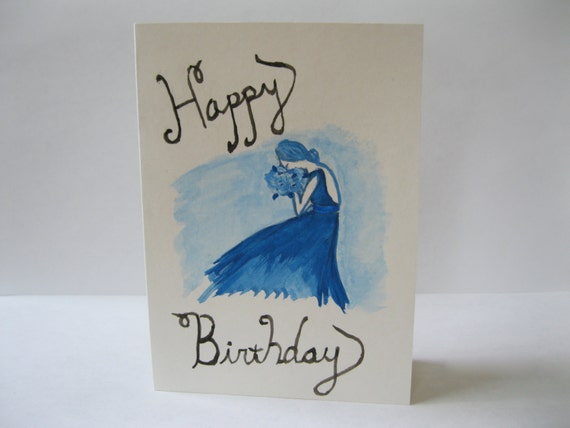 Birthday card depicting a beautifully hand drawn woman in a blue dress with flowers