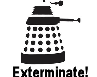 Dr. Who's DALEK Exterminate! Vinyl Sticker