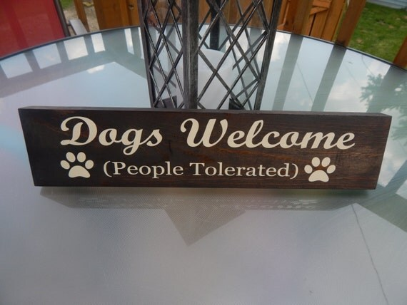 Funny dog sign dog lovers decor dog lovers quote painted for Dog related home decor