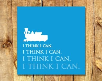 "Canvas Art | The Little Engine That Could | ""I Think I Can"" 