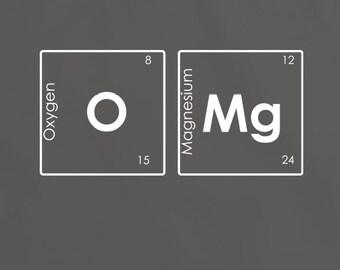OMG TShirt Tee Top Shirt periodic table t-shirt science