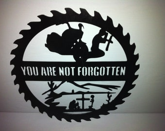 You Are Not Forgotten Pow Mia Saw Blade Metal Wall Decor Soldier Wall Decor