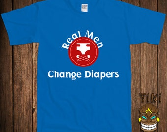 Funny Gift For Dad T-shirt New Dad Tshirt Tee Shirt Real Men Change Diapers First Child Marriage Wedding Husband  Valentines College Humor