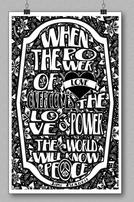 Jimi Hendrix Quote Art Print When the power of love SilkScreen Print On Art Stock