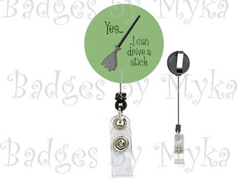 Retractable ID Badge Holder - Yes, I can drive a stick