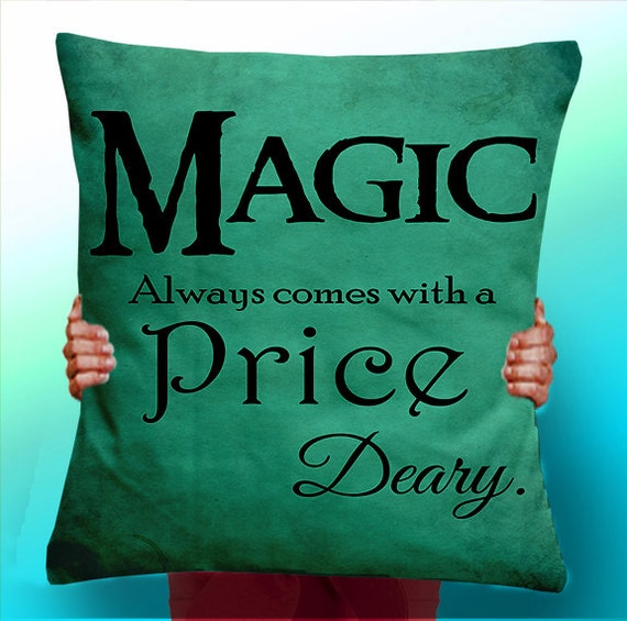 Once Upon a Time rumpelstiltskin Magic always comes at a price deary - Cushion / Pillow Cover /typographic pillow typographic Panel / Fabric